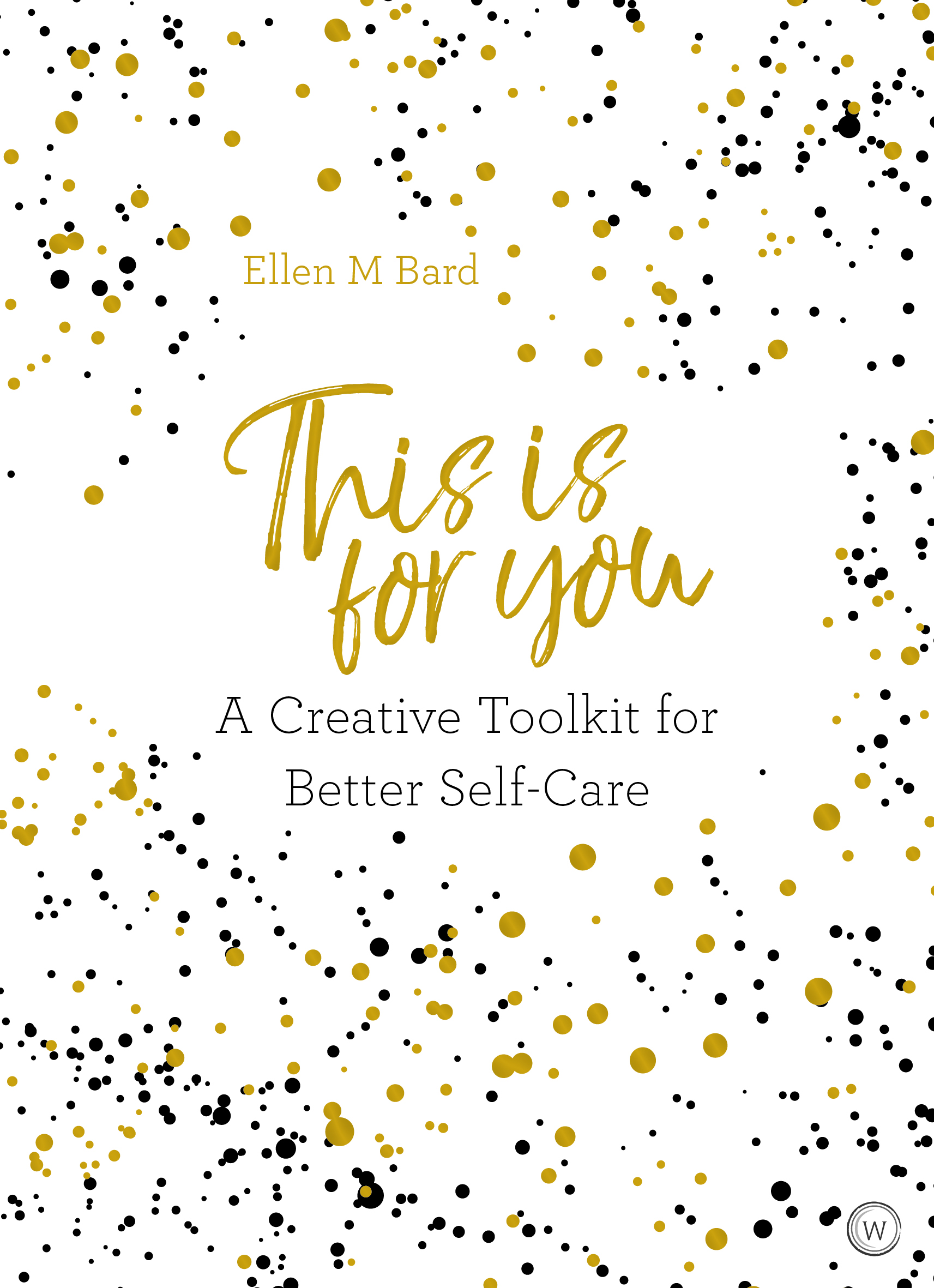This Is For You by Ellen Bard