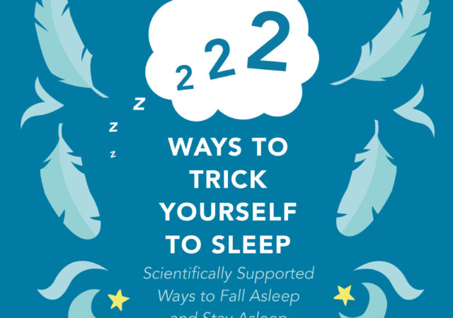 222 ways to trick yourself to sleep