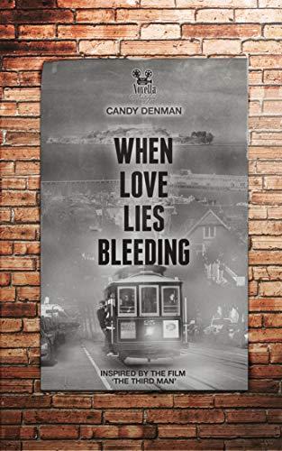 When Love Lies Bleeding